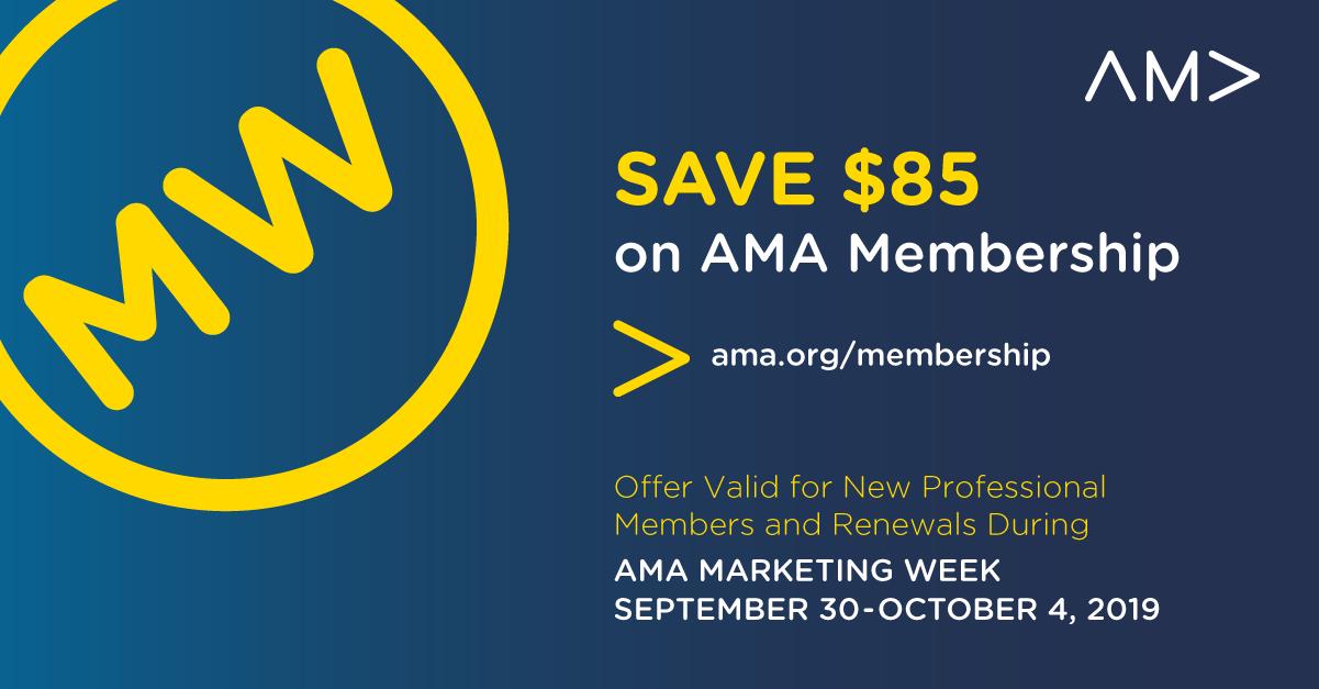 2019 AMA Marketing Week: Save $85 on AMA Membership